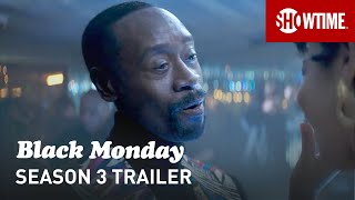 Black Monday Season 3 (2021) Official Trailer | SHOWTIME