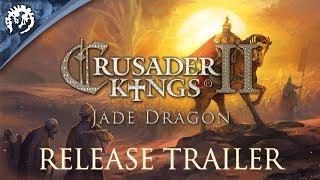 Crusader Kings II - Jade Dragon Megjelenés Trailer