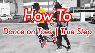 How to Dance on Toes   True Step   Mow The Lawn (Official NRG Video)