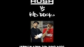 Hush - Kid Rock Diss (Unreleased from 2003)