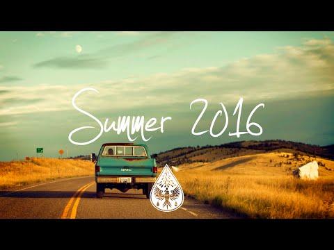 Indie/Rock/Alternative Compilation - Summer 2016 (1-Hour Playlist)