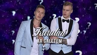 KARALIAI - Ar galėtum (2019)