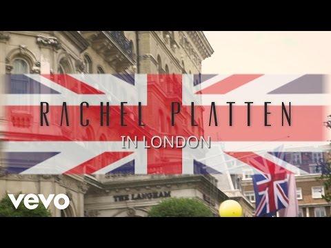 Rachel Platten - London Video Diary