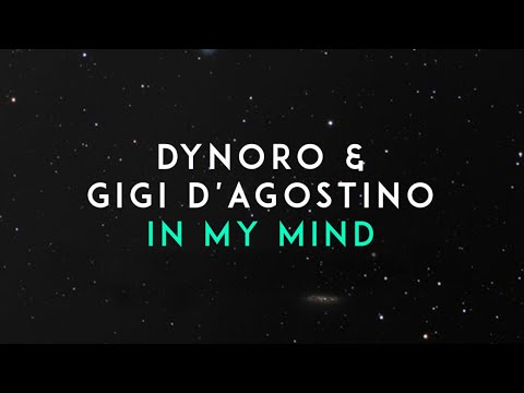 Dynoro, Gigi D'Agostino - In My Mind (Official Audio)