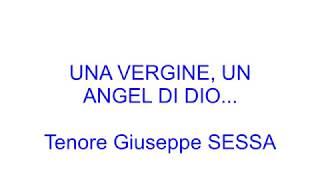 UNA VERGINE, UN ANGEL DI DIO...    -  Reg  del 15 06 18