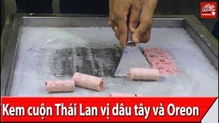 Cách làm Kem cuộn Thái Lan vị Dâu Tây và Oreo mát lạnh ngon tuyệt