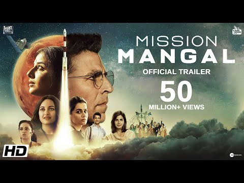 Mission Mangal | Official Trailer