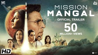 Mission Mangal Official Trailer- Akshay, Vidya, Sonakshi, ..