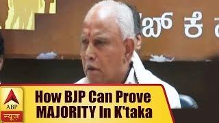 Here's How BJP Can Prove MAJORITY In Karnataka  ABP News