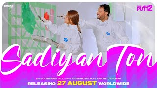 Sadiyan Ton Amrinder Gill (Chal Mera Putt 2)