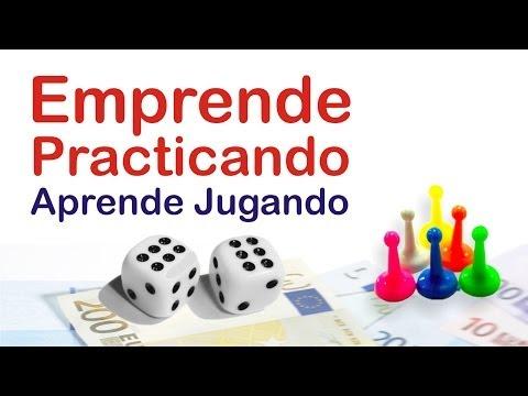 Emprende practicando + Aprende jugando
