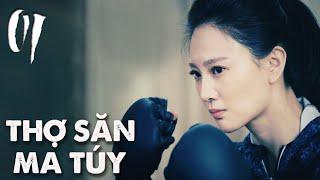 THỢ SĂN MA TÚY | TẬP 01 | Phim Hành Động, Phim Trinh Thám TQ