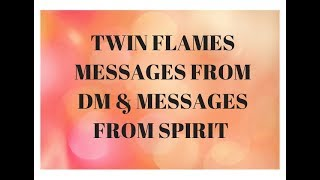 TWIN FLAMES -DM changes coming DF let go of the past Commit to your purpose & trust divine timing