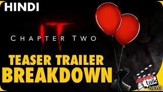 IT Chapter 2 : Trailer Breakdown & Easter Eggs [Explained In Hindi]