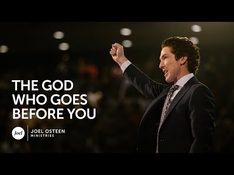 Joel Osteen - The God Who Goes Before You