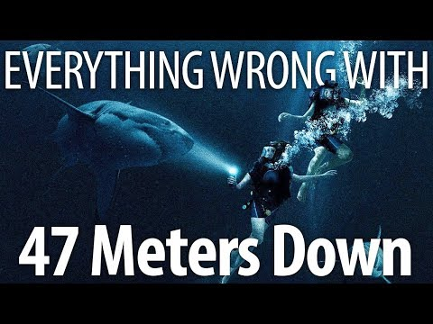 Everything Wrong With 47 Meters Down In 12 Minutes Or Less