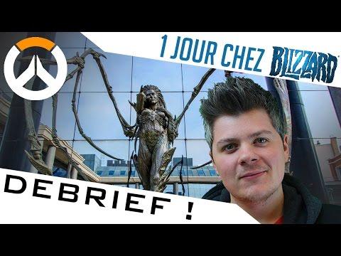 UNE JOURNÉE CHEZ BLIZZARD EU COMPTE RENDU - YouTube