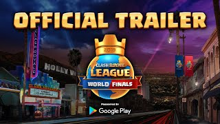 2019 Clash Royale League World Finals - Official Trailer