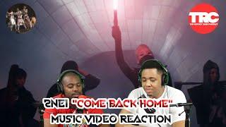 "2NE1 ""Come Back Home"" Music Video Reaction"
