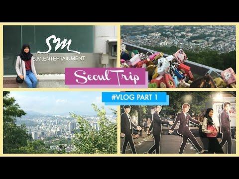 SEOUL #VLOG PT.1 - KETEMU SM TRAINEE?! || DHANANDREA