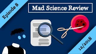 Mad Science Review Episode 8