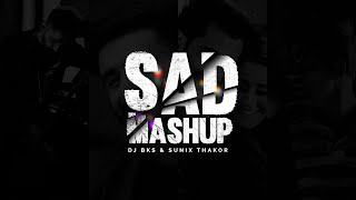 Sad Mashup 2020 – DJ BKS Video HD
