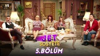 Jet Sosyete 5. Bölüm Full HD Tek Parça