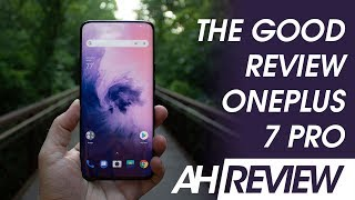 OnePlus 7 Pro - The Good Review - Unsettling for the Competition