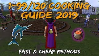 1-99/120 Cooking Guide 2019 | Fast & Cheap Methods [Runescape 3]