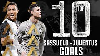 Sassuolo vs Juventus - Top 10 Goals | Ronaldo, Danilo, Alex Sandro, Higuain & More! | Juventus