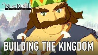 Ni no Kuni II: Revenant Kingdom - Dietro le quinte EP4: La costruzione di kingdom