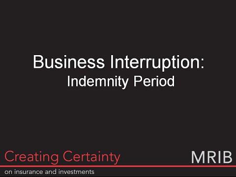 MRIB & Business Interruption (Part 1: Indemnity Period)