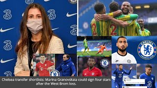 Chelsea transfer shortlists: Marina Granovskaia could sign four stars after the West Brom loss.