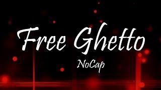 NoCap - FreeGhetto (Lyrics)