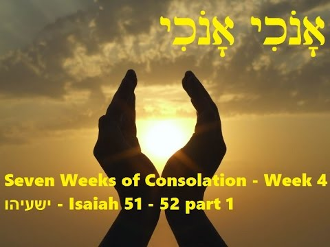 Seven Weeks of Consolation - Week 4 - part 1