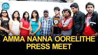 Amma Nanna Oorelithe Movie Press Meet