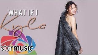Kyla - What If I (Audio) 🎵