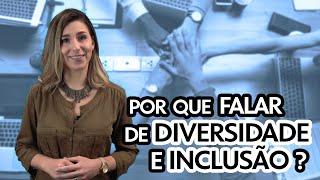 Mix Palestras   Por que falar de Diversidade e Inclusão nas Empresas?   Angela Donaggio