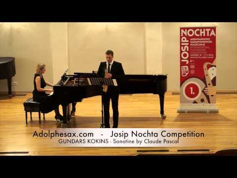 JOSIP NOCHTA COMPETITION GUNDARS KOKINS Sonatine by Claude Pascal