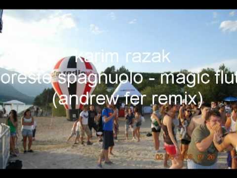 Karim Razak Oreste Spagnuolo - Magic Flute (Andrew Fer Remix)