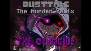 Undertale AU DustTale] Megalovania Remix - The Murder