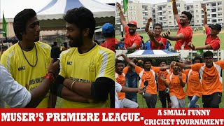 Muser's Premiere League -Cricket for a good cause