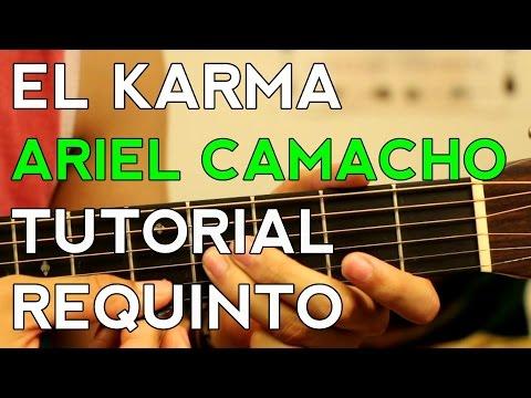 El Karma - Ariel Camacho - Tutorial - REQUINTO - Como tocar en Guitarra