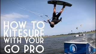 How to Kitesurf with a GOPRO + settings/mounts/lens