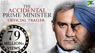 The Accidental Prime Minister- Official Trailer- Anupam Kh..