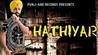 Hathiyar – Deep Randhawa