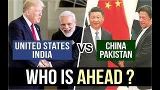 United States & India VS China & Pakistan Military Power Comparison || Who is Ahead in 2018/19 ?