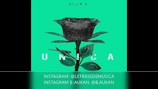 Ozuna - Unica (LETRA OFICIAL)