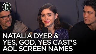 Natalia Dyer and Yes, God, Yes Cast Reveal Their AOL Screen Names