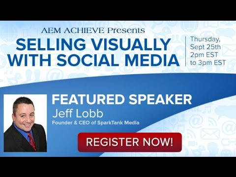 AEM Achieve #4: Selling Visually With Social Media